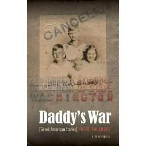 Daddys War Greek American Stories (9780803240056) Irene