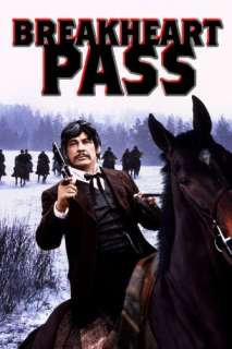 Breakheart Pass: Charles Bronson, Ben Johnson, Richard