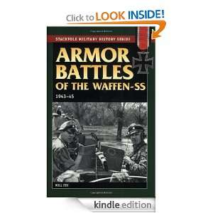 Armor Battles of the Waffen SS, 1943 45 (Stackpole Military History