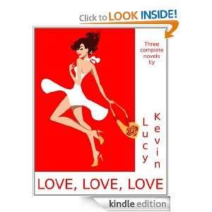 LOVE, LOVE, LOVE (Three complete romance / chick lit novels Falling
