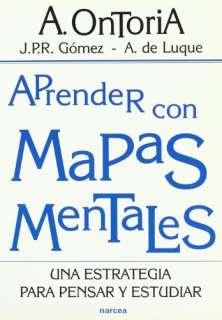 Aprendr Con Mapas Mentales: Una Estrategia Para Pensar Y Estudiar