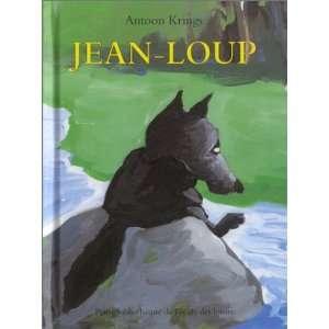 Jean Loup (9782211069816) Antoon Krings Books
