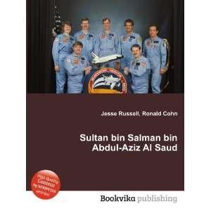 bin Abdul Aziz Al Saud: Ronald Cohn Jesse Russell:  Books