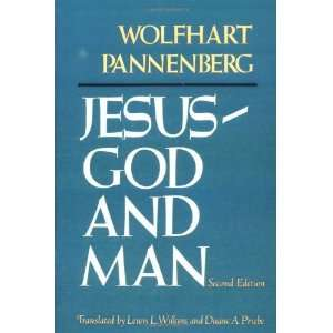 Jesus God and Man [Paperback] Wolfhart Pannenberg Books