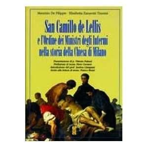 San Camillo de Lellis e lordine dei Ministri degli Infermi nella