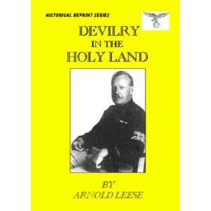 Devilry in the Holy Land (9781904911593) Arnold S. Leese Books