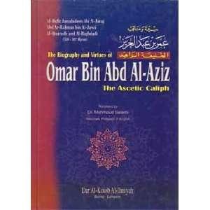 Omar bin Abd al Aziz, the Ascetic Caliph (9782745133335