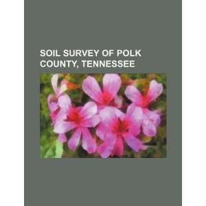 of Polk County, Tennessee (9781234243890) U.S. Government Books