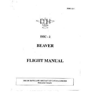 DHC 2 Beaver Aircraft Flight Manual: De Havilland Canada: Books