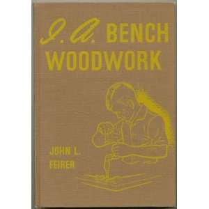 I. A. Bench Woodwork John L. feirer Books
