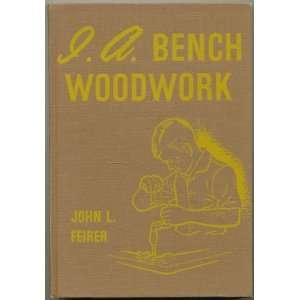 I. A. Bench Woodwork John L. feirer Books