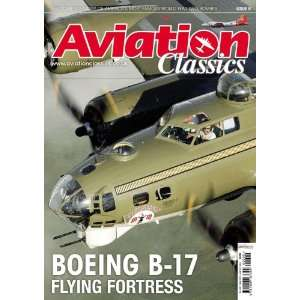 Boeing B17 (Aviation Classics) (9781906167394) Books