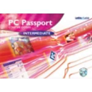 PC Passport Intermediate Course Notes With CD Rom
