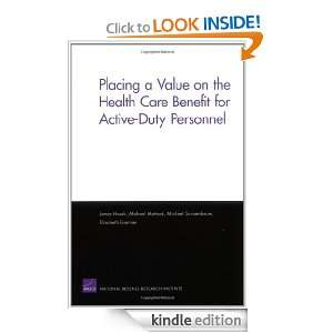 Placing a Value on the Health Care Benefit for Active Duty Personnel