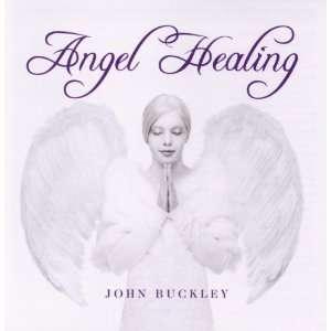 Angel Healing: John Buckley: Music