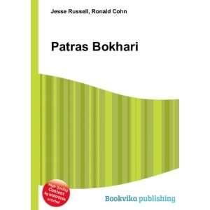Patras Bokhari: Ronald Cohn Jesse Russell: Books