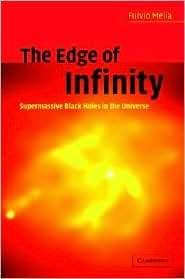 The Edge of Infinity Supermassive Black Holes in the Universe