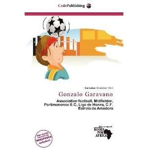 Gonzalo Garavano (9786200768919) Barnabas Cristóbal Books