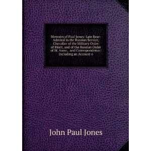 Including an Account of His Services U John Paul Jones Books