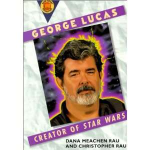 Biog George Lucas  L (Book Report Biographies) (9780613294362): Dana