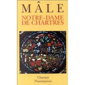 Notre dame de chartres (9782080816139) Male/Devinoy Books