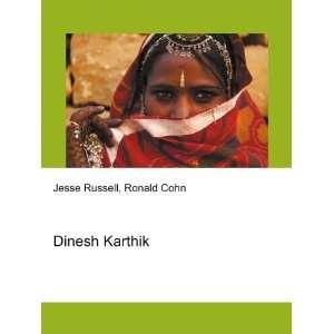Dinesh Karthik: Ronald Cohn Jesse Russell: Books