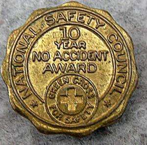National Safety Council 10 Yr No Accident Award Vintage