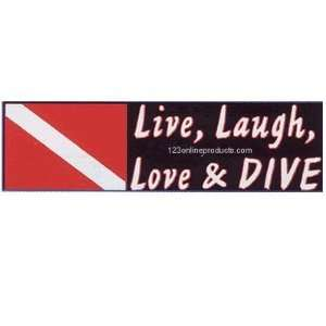 Live, Laugh, Love & DIVE Bumper Sticker
