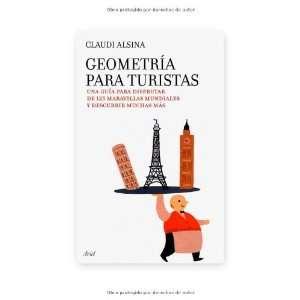Geometria para turistas (9788434488069): Claudi Alsina: Books