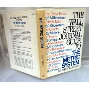 The Wall Street journal guide to the metric system