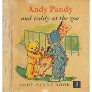 Andy Pandy And Teddy At The Zoo Maria Bird Books
