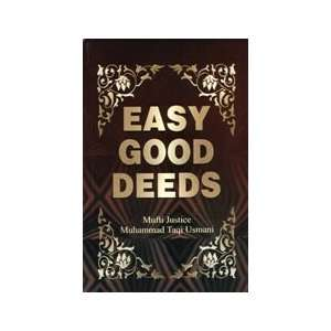: Easy Good Deeds (9789694280523): Mufti Muhammad Taqi Usmani: Books