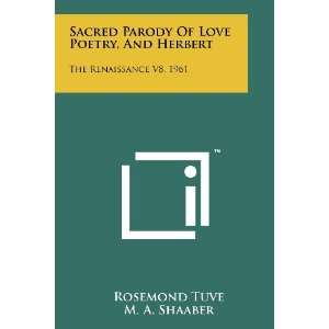 Sacred Parody Of Love Poetry, And Herbert: The Renaissance