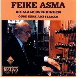 Feike Asma    Koraalbewerkingen Oude Kerk Amsterdam Feike Asma