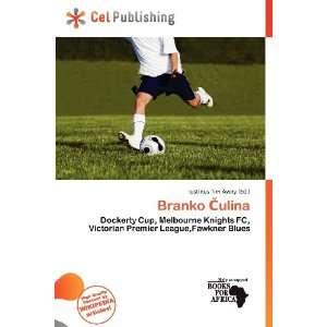 Branko ulina (9786136737416) Iustinus Tim Avery Books