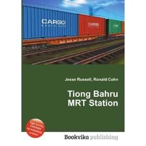 Tiong Bahru MRT Station: Ronald Cohn Jesse Russell: Books