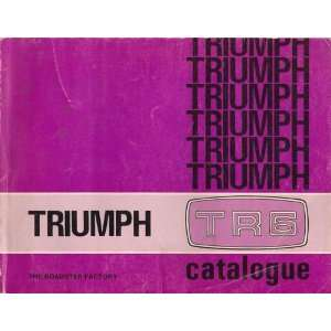 Triumph TR6 Parts Catalogue, The Roadster Factory, 1987