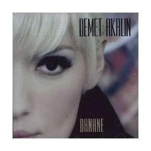 Banane: Demet Akalin: Music