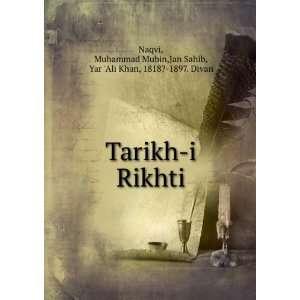 Mubin,Jan Sahib, Yar Ali Khan, 1818? 1897. Divan Naqvi: Books