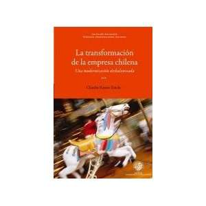 Transformacion De La Empresa Chilena, La (9789568421212