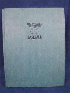 Illustrated History of Baseball by Robert Smith 1973 HC