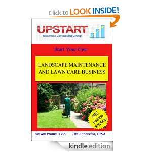 Landscape Maintenance and Lawn Care Business: Steven Primm, Tim