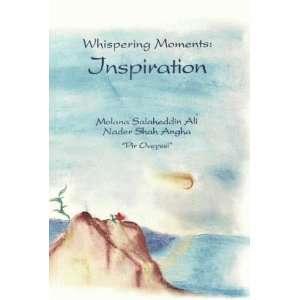 : Inspiration (9780910735834): Salaheddin Ali Nader Shah Angha: Books