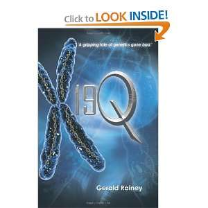 Tale of Genetics Gone Bad. (9781462040063) Gerald Rainey Books