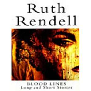 Lines: Long and Short Stories (9781843450986): Ruth Rendell: Books