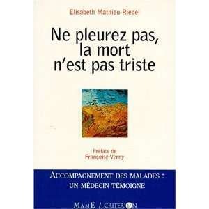 Mathieu Riedel, Soins palliatifs: 9782728908233:  Books