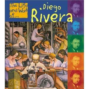 Diego Rivera (Life and Work Of) (9781403404947): Adam
