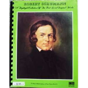 Superior teachers library of piano classics) Robert Schumann Books