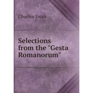 Selections from the Gesta Romanorum Charles Swan Books