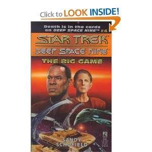 The Big Game (Deep Space Nine) Sandy Schofield Books